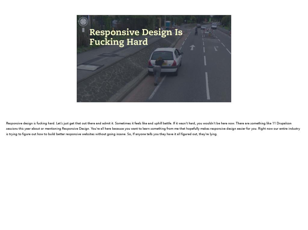 Responsive Design Is Fucking Hard Responsive de...