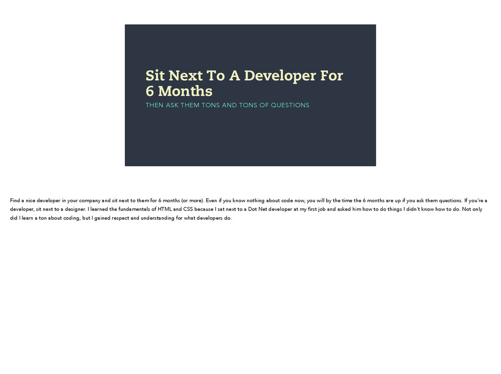 Sit Next To A Developer For 6 Months THEN ASK T...