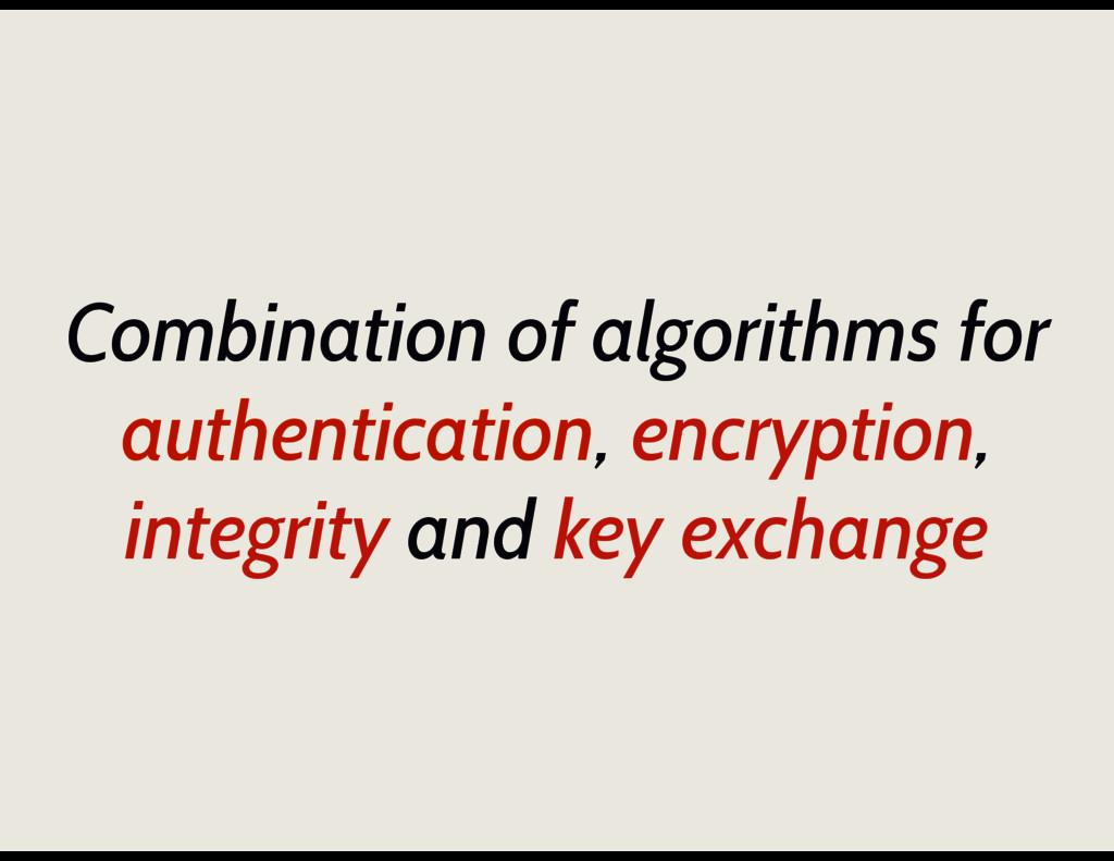 Combination of algorithms for authentication, e...