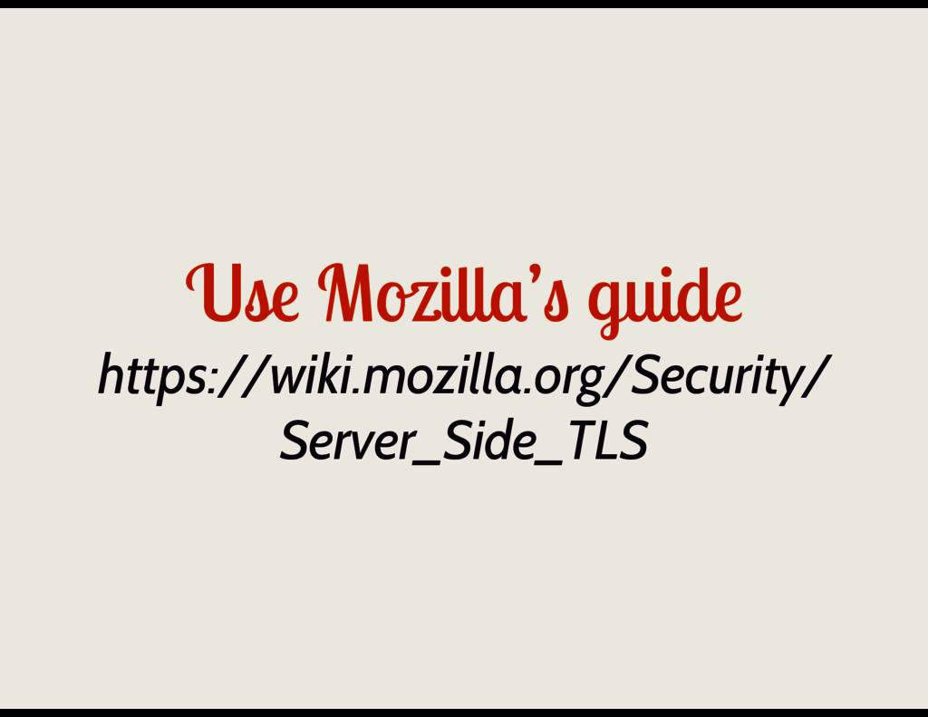 Use Mozilla's guide https://wiki.mozilla.org/Se...