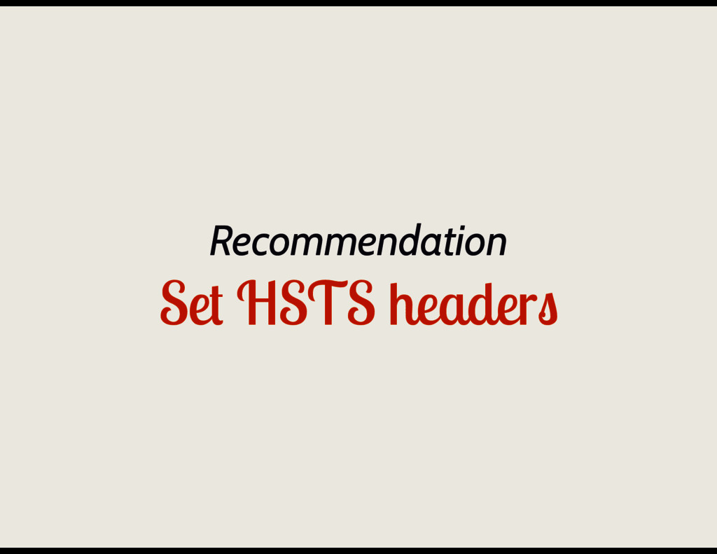 Recommendation Set HSTS headers