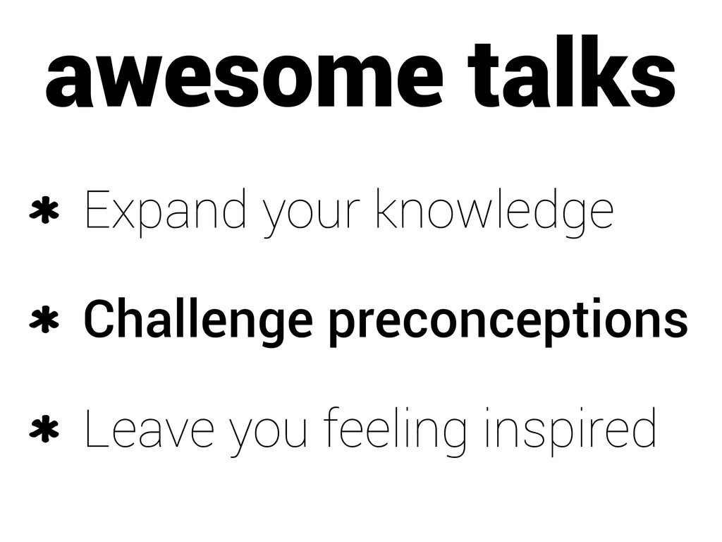awesome talks Expand your knowledge Challenge p...