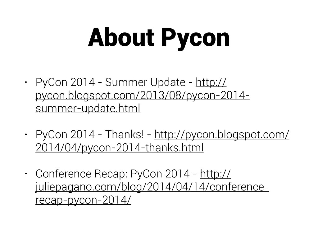 About Pycon • PyCon 2014 - Summer Update - http...