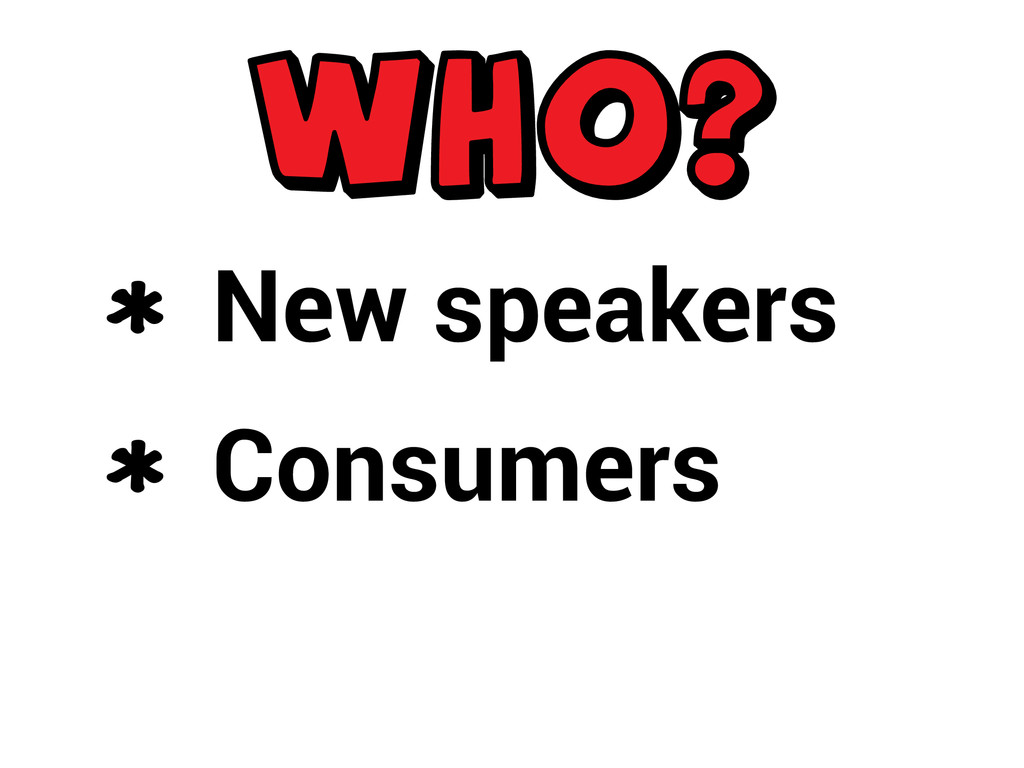 New speakers Consumers