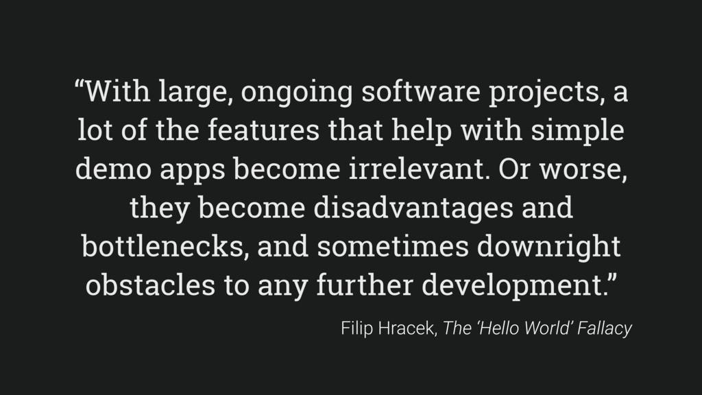 """With large, ongoing software projects, a lot o..."