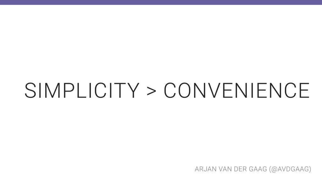 ARJAN VAN DER GAAG (@AVDGAAG) SIMPLICITY > CONV...