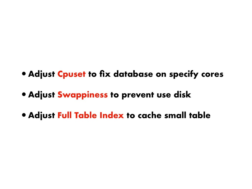 •Adjust Cpuset to fix database on specify cores ...