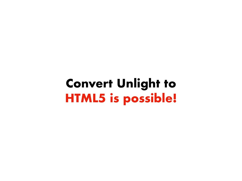 Convert Unlight to HTML5 is possible!