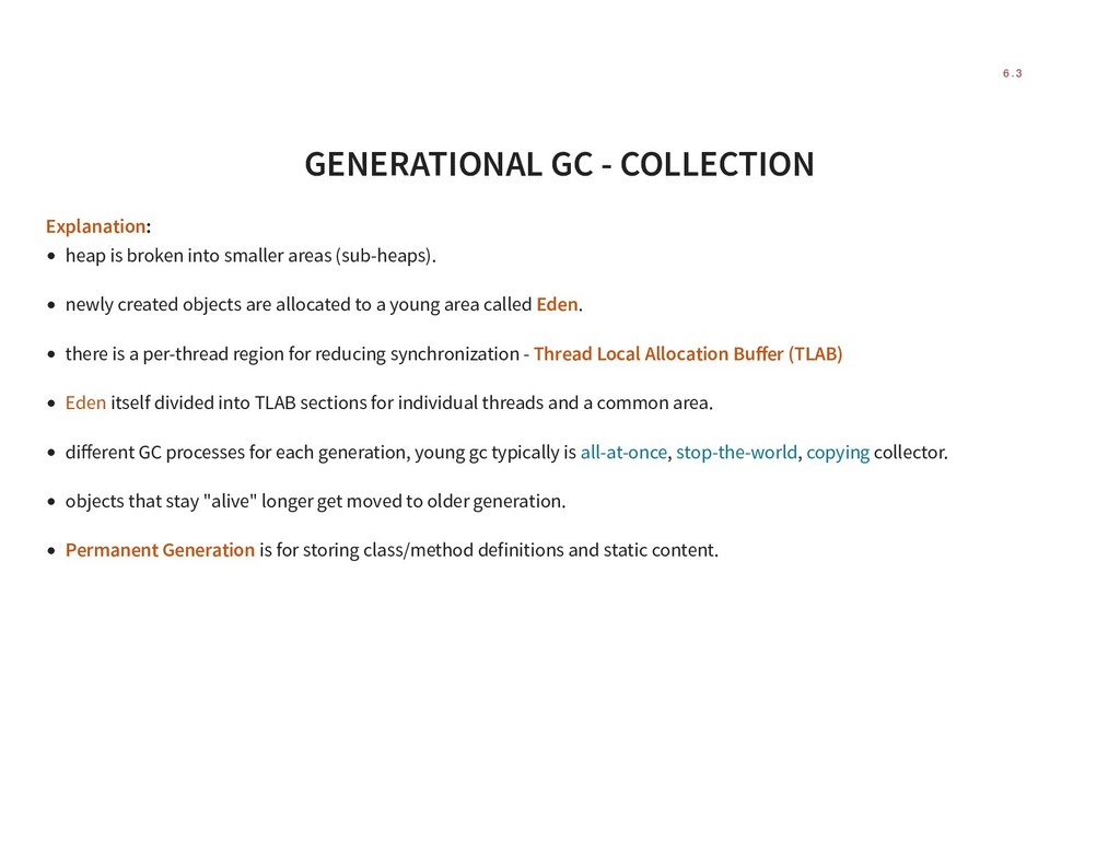 GENERATIONAL GC - COLLECTION Explanation: heap ...