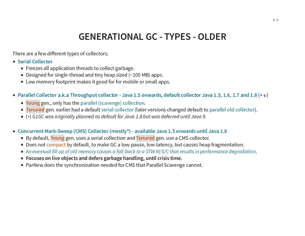 GENERATIONAL GC - TYPES - OLDER There are a few...