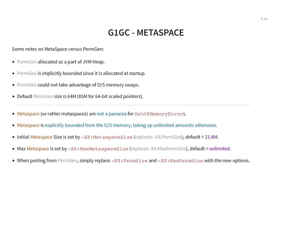 G1GC - METASPACE Some notes on MetaSpace versus...