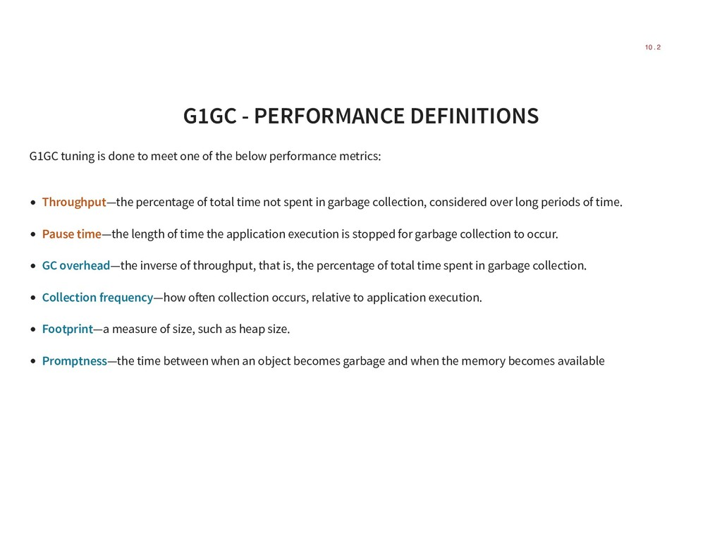 G1GC - PERFORMANCE DEFINITIONS G1GC tuning is d...