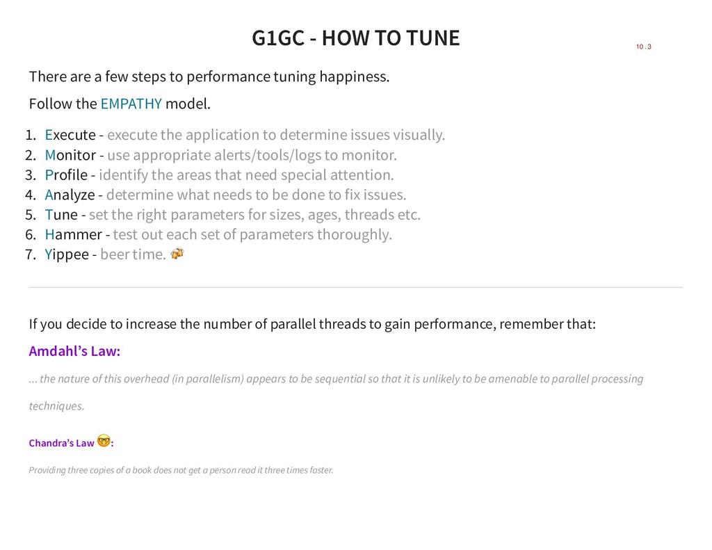 G1GC - HOW TO TUNE There are a few steps to per...