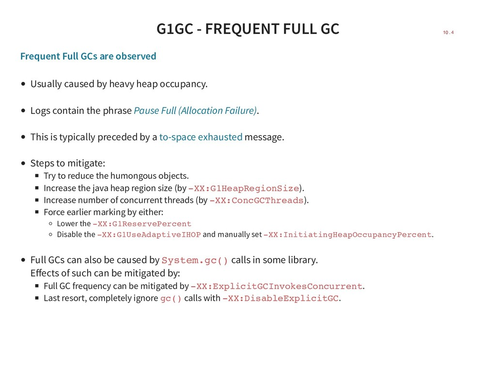 G1GC - FREQUENT FULL GC Frequent Full GCs are o...