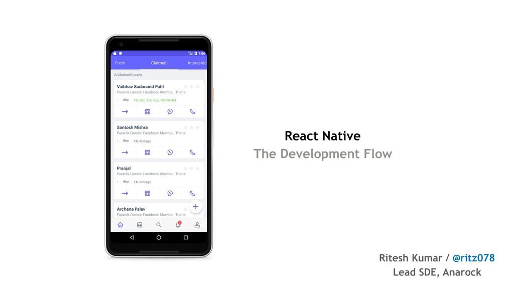 React Native The Development Flow Ritesh Kumar ...