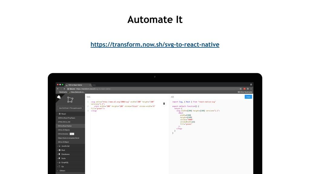 https://transform.now.sh/svg-to-react-native Au...
