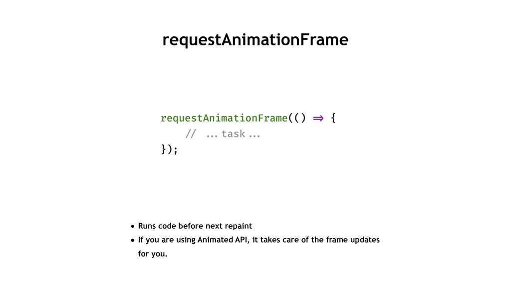 requestAnimationFrame requestAnimationFrame(() ...