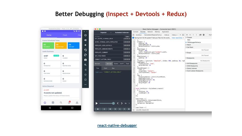 Better Debugging (Inspect + Devtools + Redux) r...