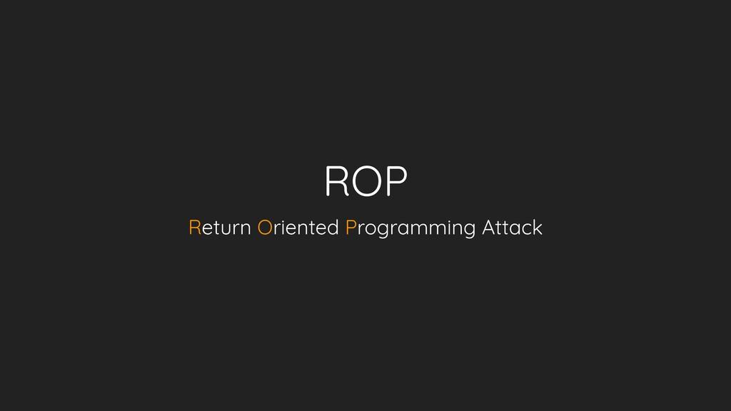 ROP Return Oriented Programming Attack