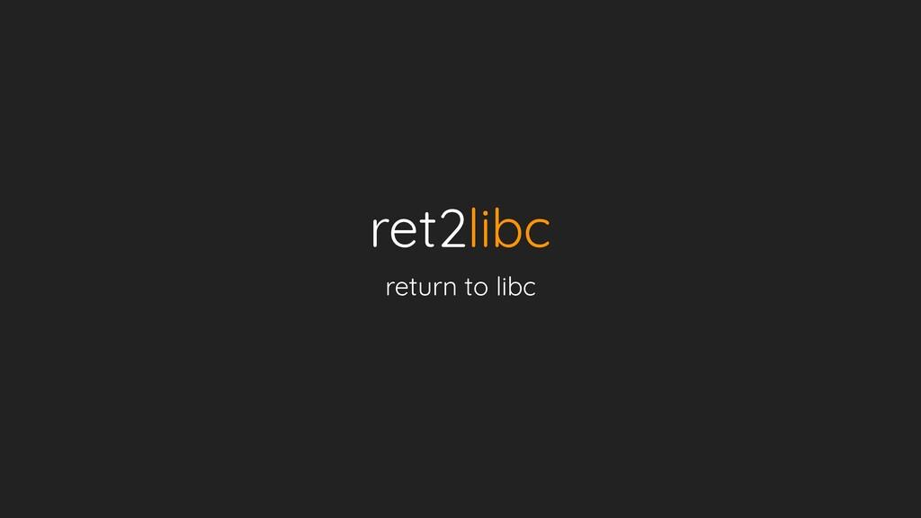 ret2libc return to libc
