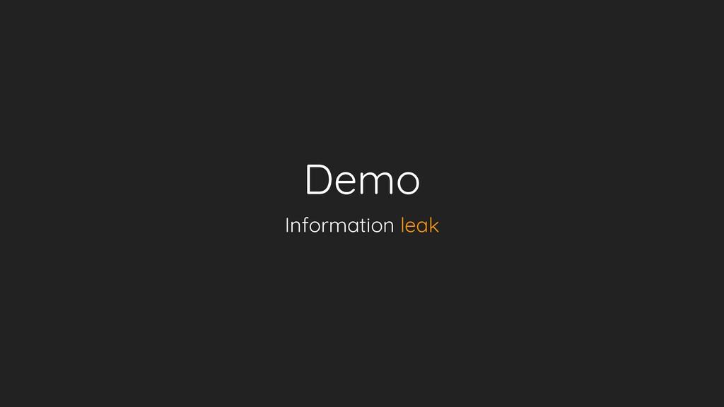 Demo Information leak