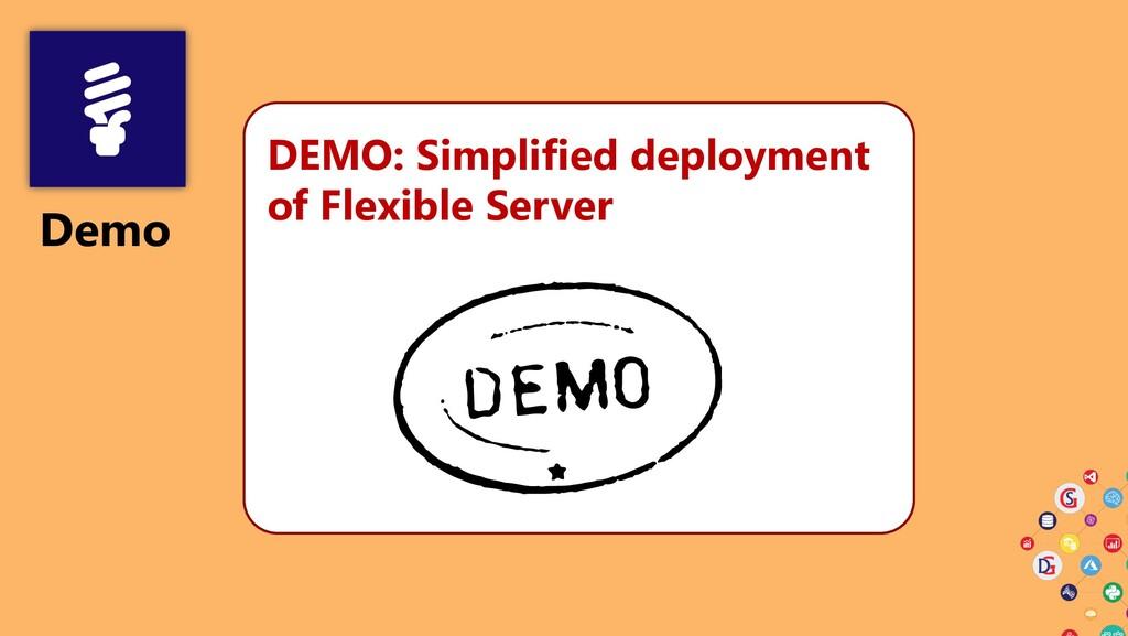 Demo DEMO: Simplified deployment of Flexible Se...