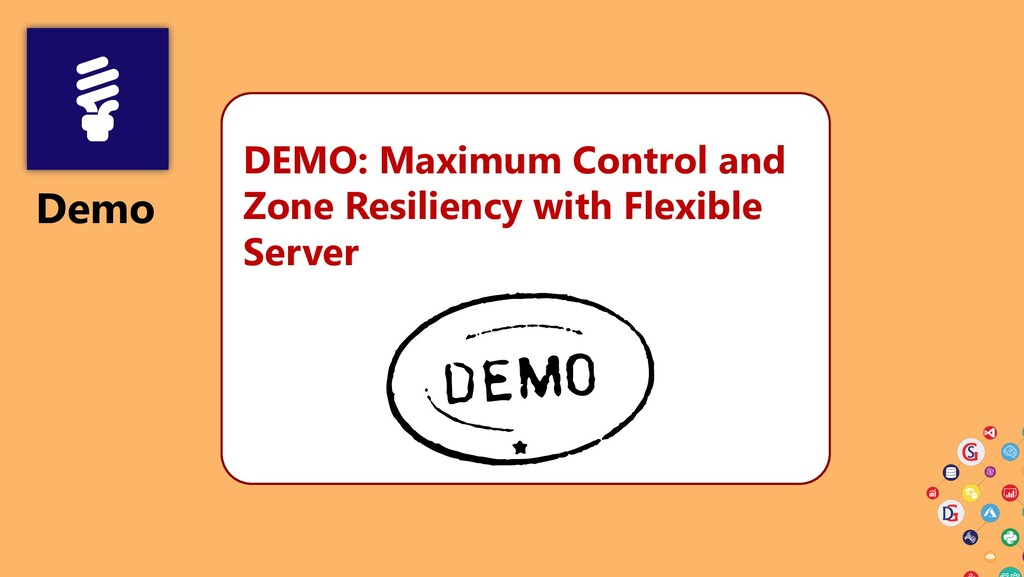 Demo DEMO: Maximum Control and Zone Resiliency ...
