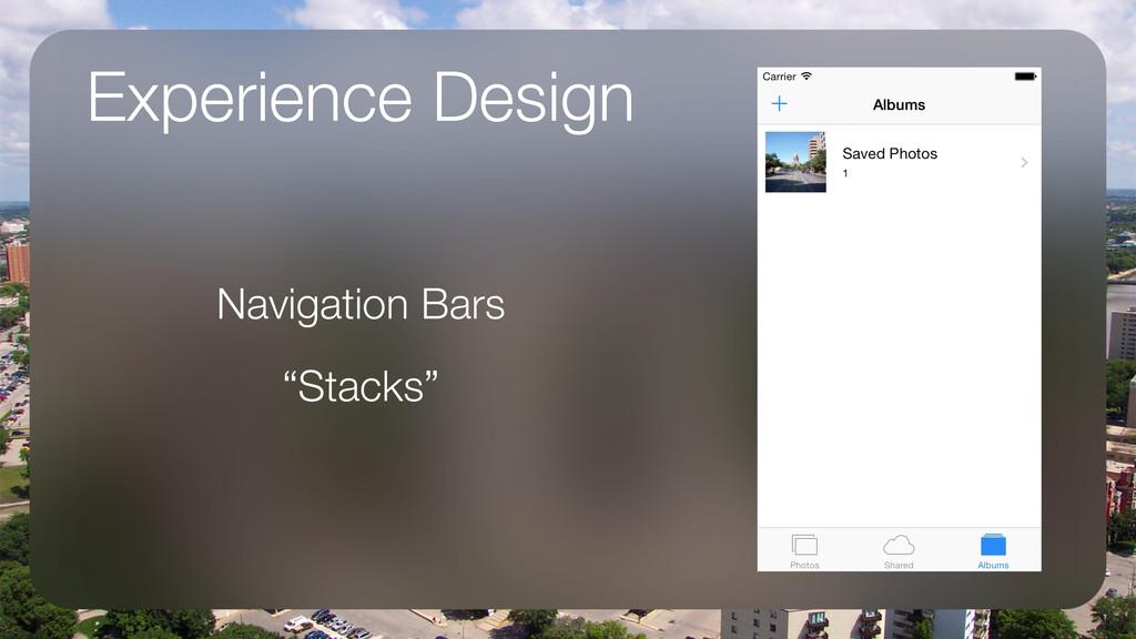 "Experience Design Navigation Bars ""Stacks"""