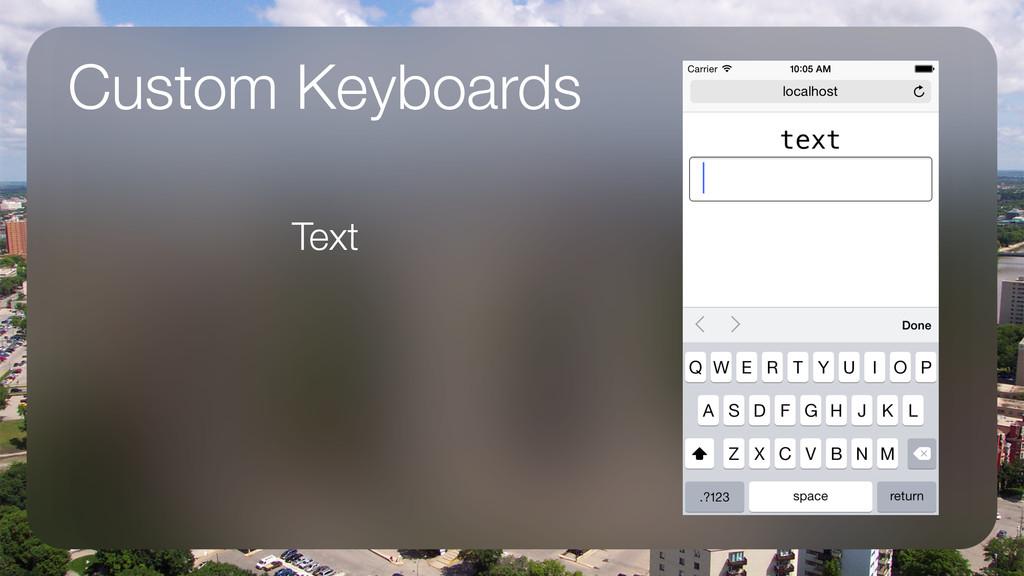 Custom Keyboards Text ! !