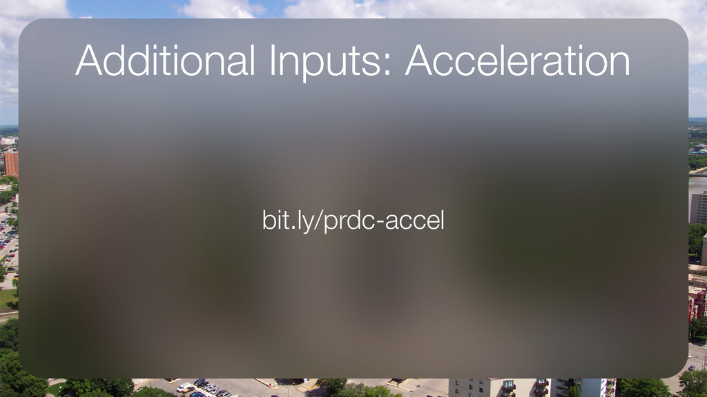 Additional Inputs: Acceleration bit.ly/prdc-acc...
