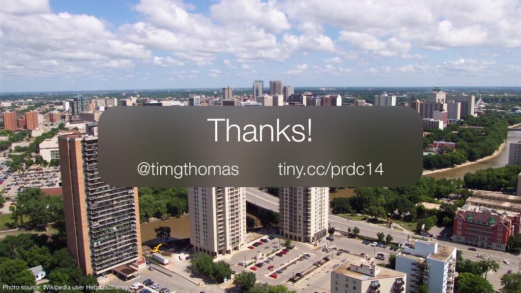 Thanks! @timgthomas tiny.cc/prdc14 Photo source...