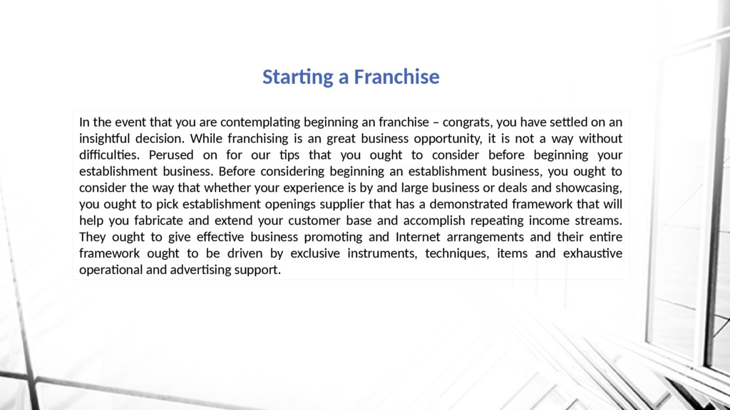 Starting a Franchise In the event that you are ...