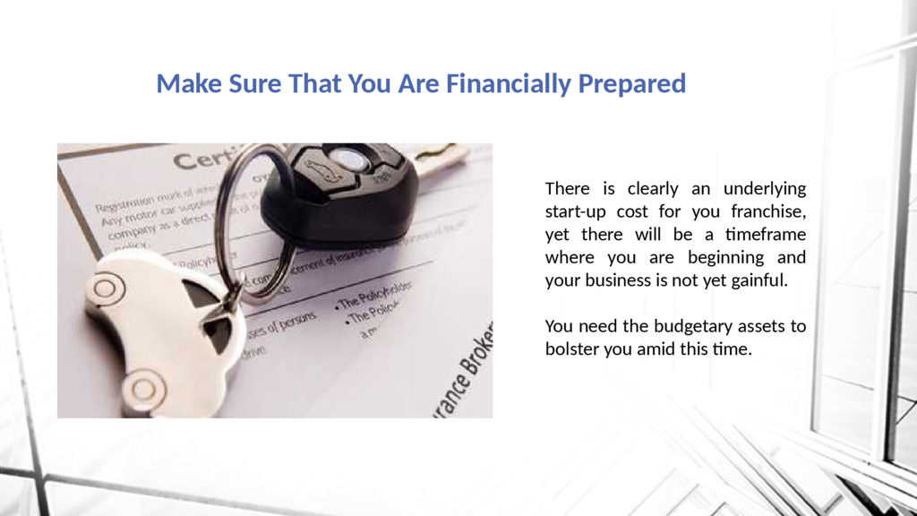 Make Sure That You Are Financially Prepared The...
