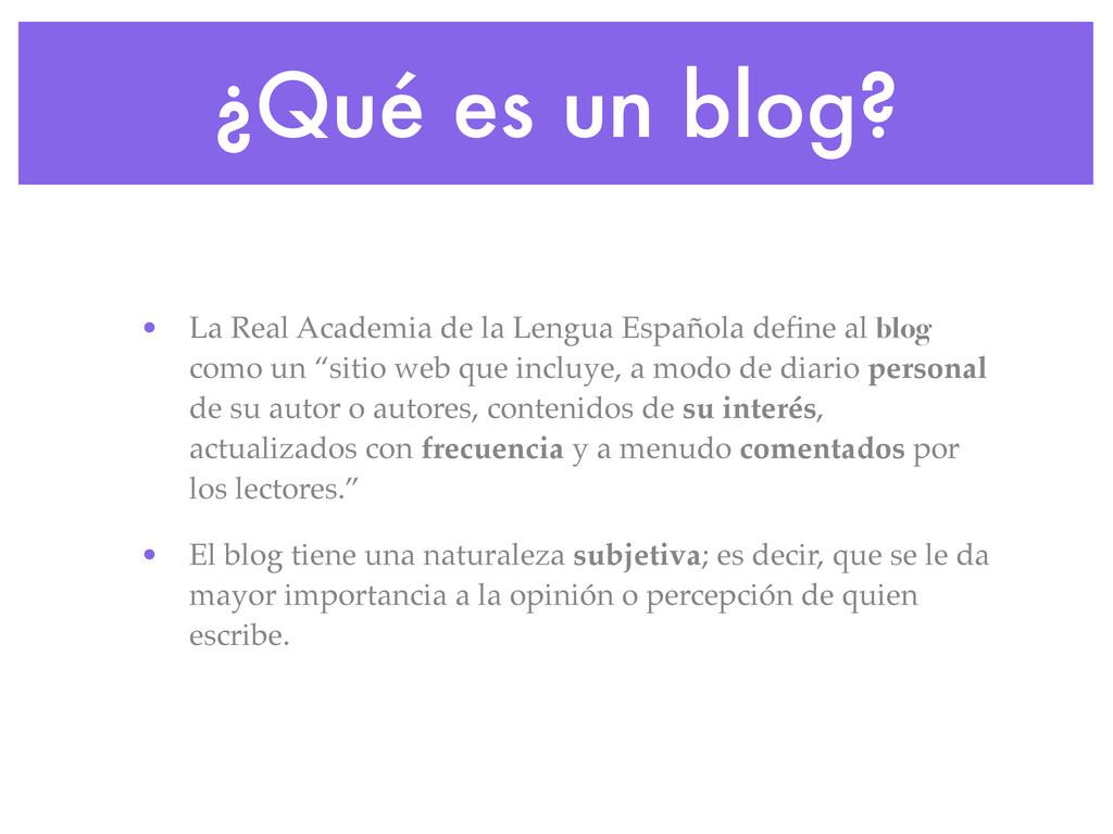 ¿Qué es un blog? • La Real Academia de la Lengu...