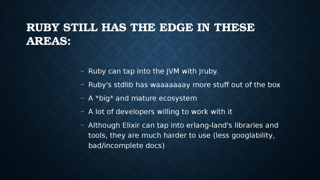 RUBY STILL HAS THE EDGE IN THESE AREAS: – Ruby ...