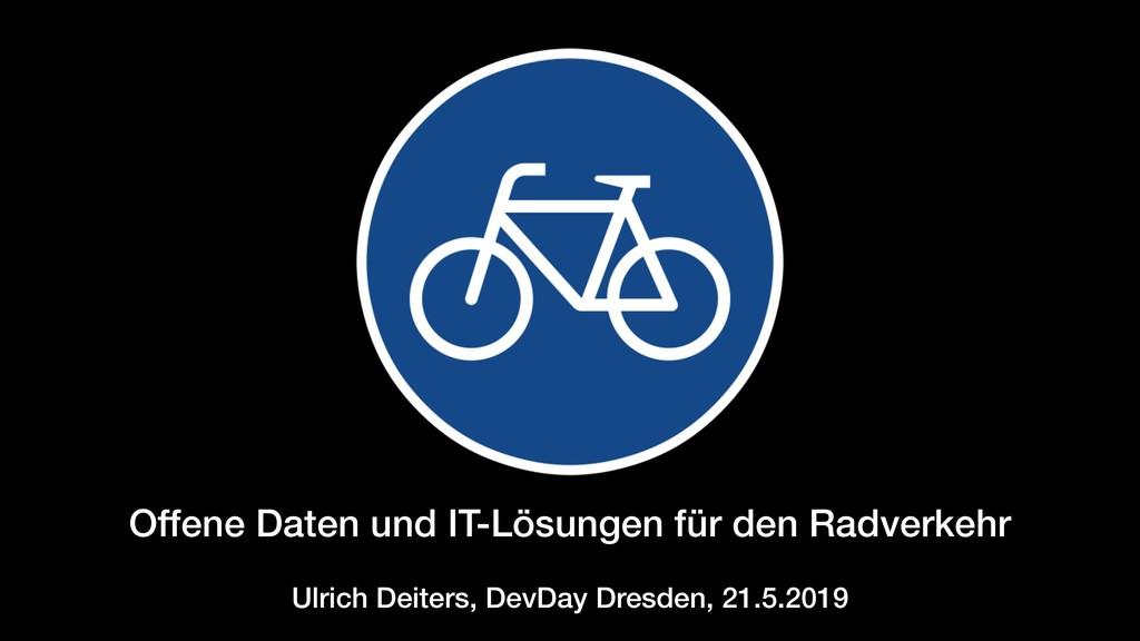 Offene Daten und IT-Lösungen für den Radverkehr...