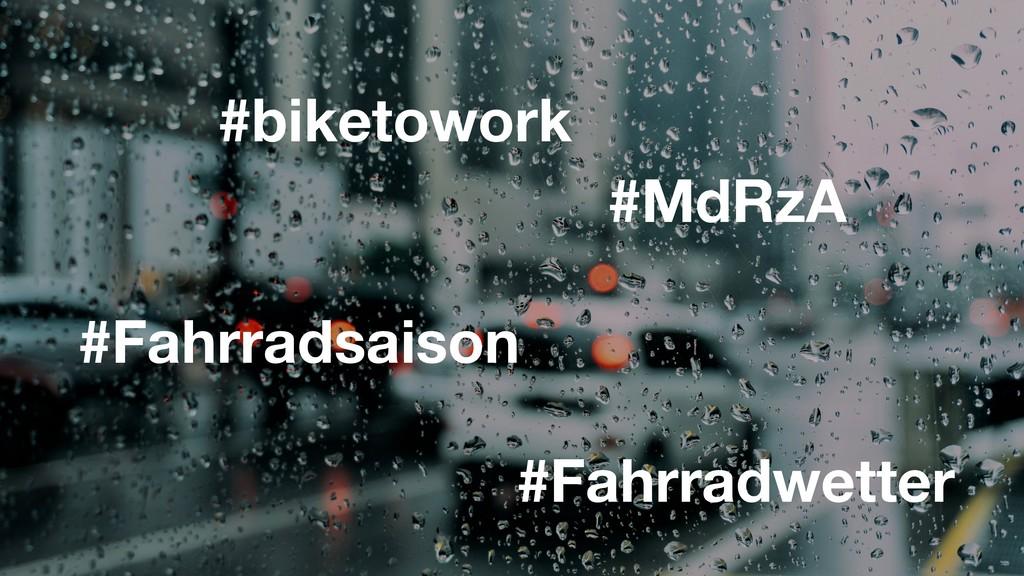 #biketowork #MdRzA #Fahrradwetter #Fahrradsaison