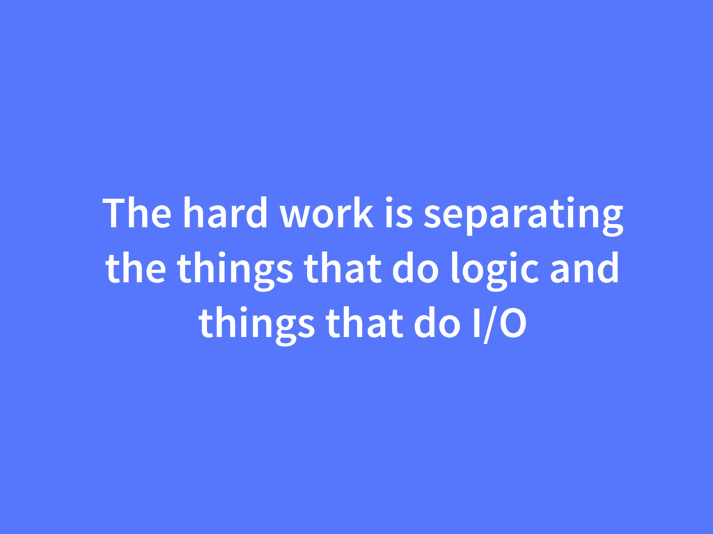 The hard work is separating the things that do ...
