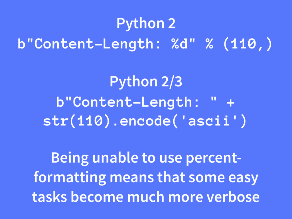 """Python 2 b""""Content-Length: %d"""" % (110,) Python ..."""