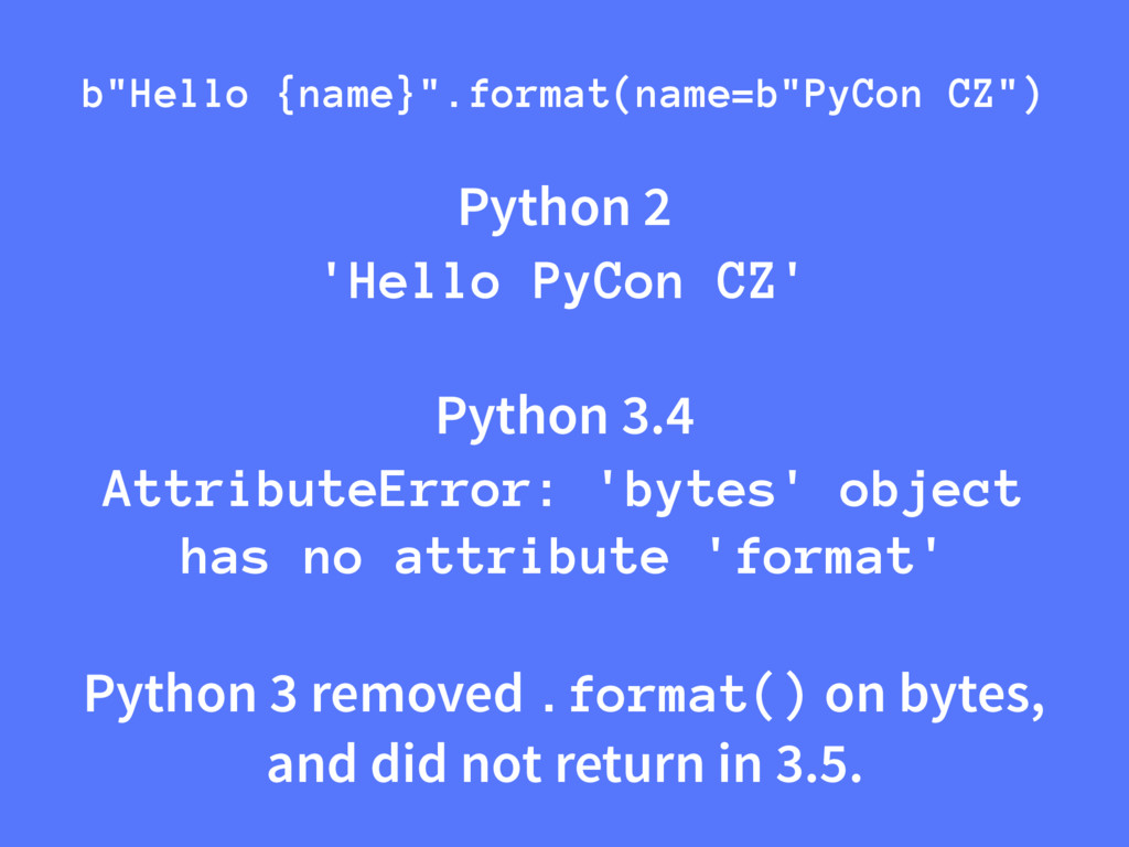 Python 2 'Hello PyCon CZ' Python 3.4 AttributeE...