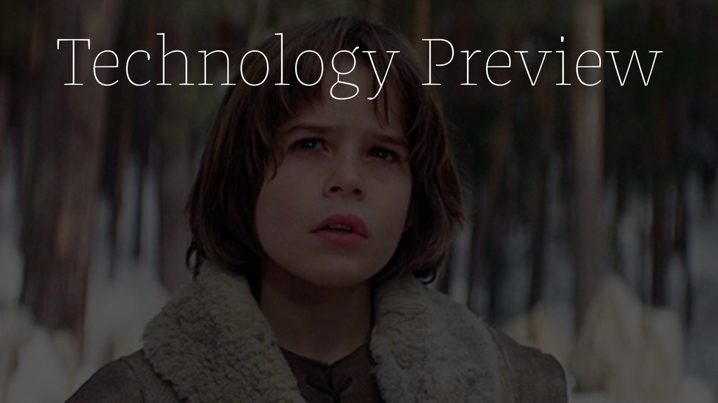 Technology Preview