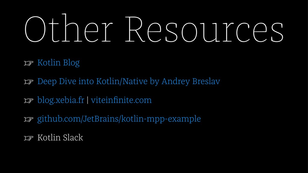 Other Resources ☞ Kotlin Blog ☞ Deep Dive into ...