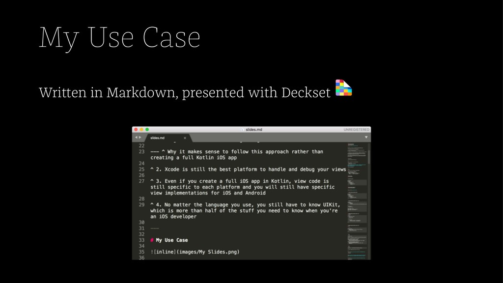 My Use Case Written in Markdown, presented with...