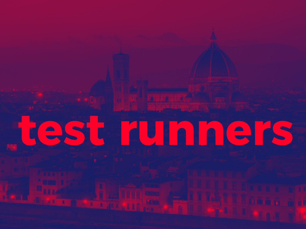 test runners