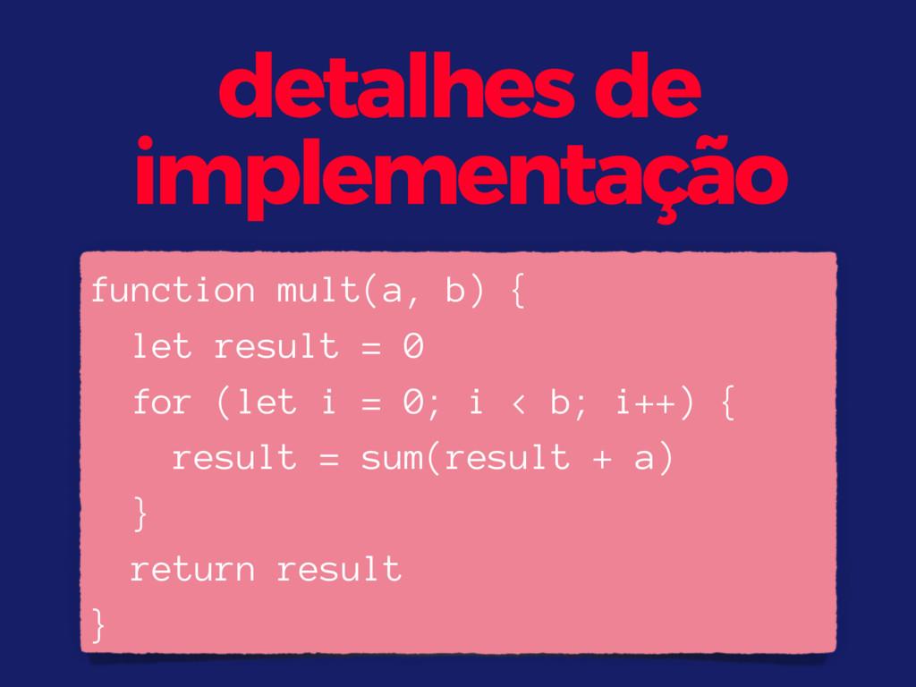 function mult(a, b) { let result = 0 for (let i...