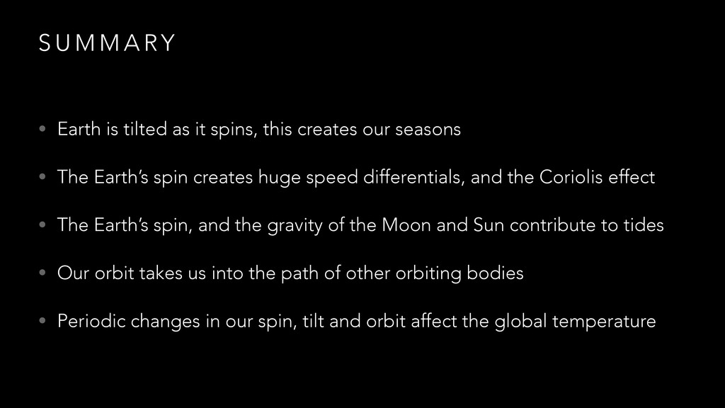 S U M M A RY • Earth is tilted as it spins, thi...