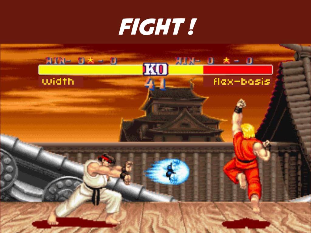FIGHT ! width flex-basis