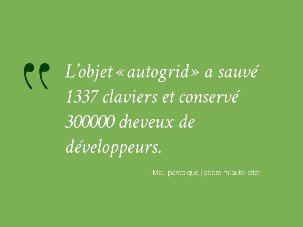 """""""L'objet « autogrid » a sauvé 1337 claviers et ..."""