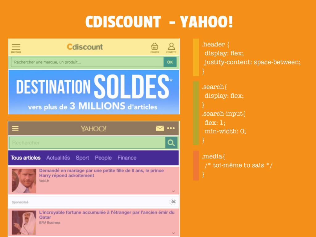 CDISCOUNT - YAHOO! .header { display: flex; just...