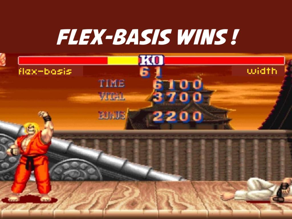 width flex-basis FLEX-BASIS WINS !